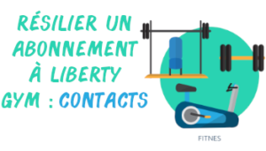 résilier liberty gym contact