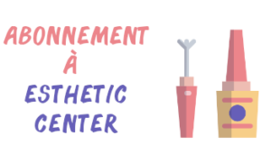 abonnement esthetic center