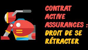 rétractation active assurances