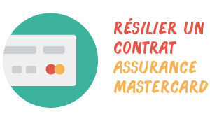 résiliation assurance mastercard