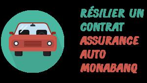 résilier assurance auto monabanq