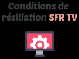 condition resiliation sfr tv