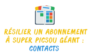 contact résilier super picsou géant