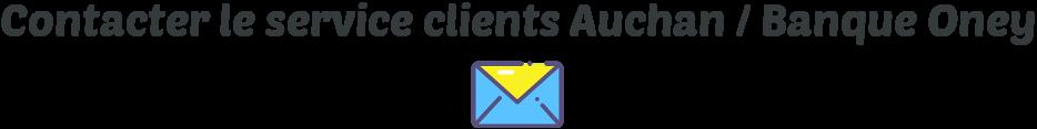 contact service client auchan oney