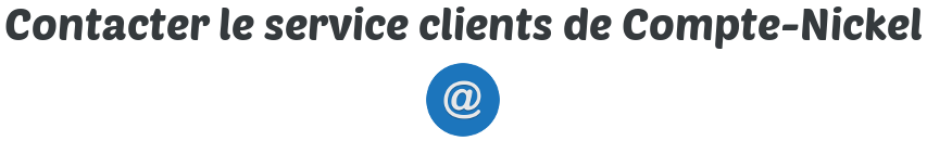 contact service clients compte nickel