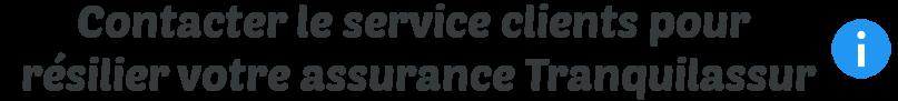 contact service clients tranquilassur