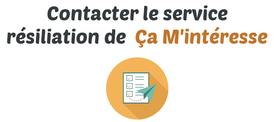 contact service resiliation ca minteresse