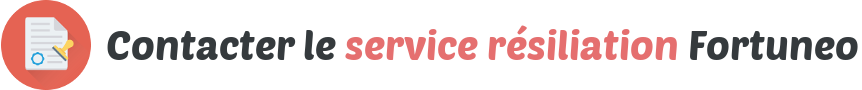 contact service resiliation fortuneo