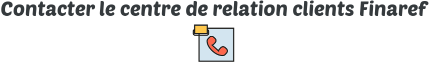 contacter relation clients finaref