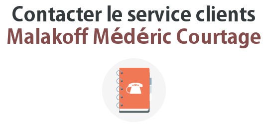 contacter service client malakoff mederic courtage