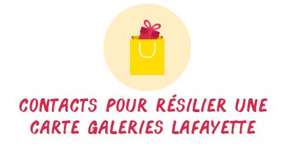 contact résilier galeries lafayette