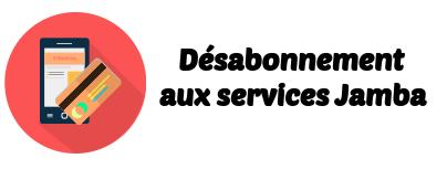 desabonnement services Jamba