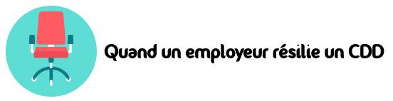 employeur resilier cdd