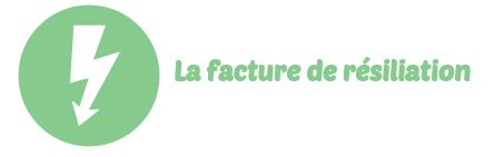 facture resiliation