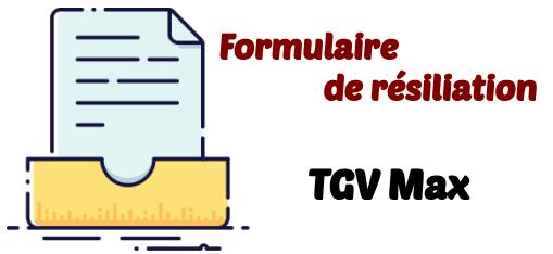 fomulaire resiliation tgv max