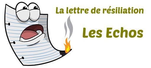 lettre resiliation Les Echos
