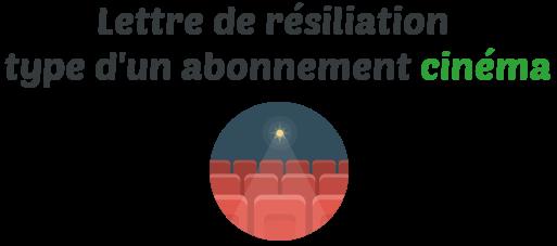 lettre resiliation abonnement cinema