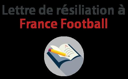 lettre resiliation france football