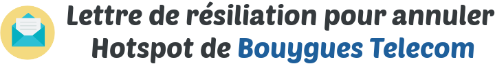lettre resiliation hotspot bouygues