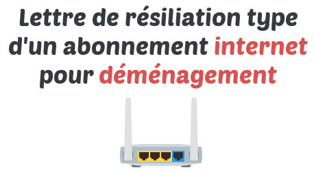 lettre resiliation internet demenagement