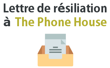 lettre resiliation phone house
