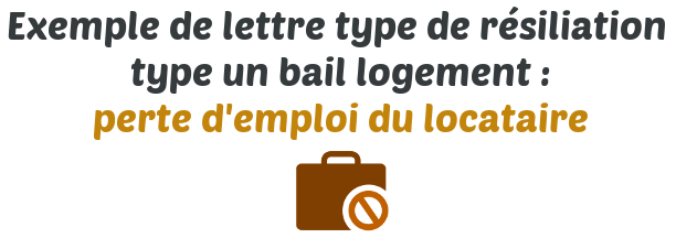 lettre type resiliation bail logement perte emploi