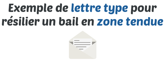 lettre type resiliation bail zone tendue