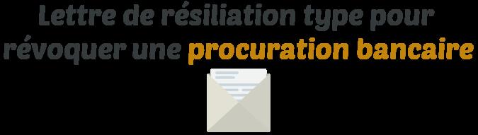 lettre type resiliation procuration bancaire
