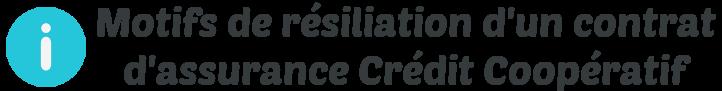 motifs resiliation assurance credit cooperatif