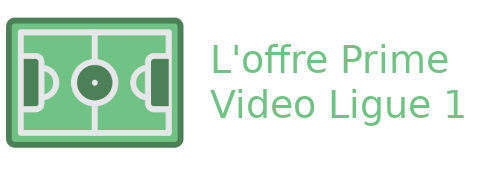 offre Prime Video Ligue 1
