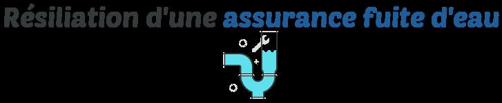 resiliation assurance fuite deau