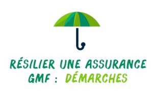 résilier assurance gmf démarches