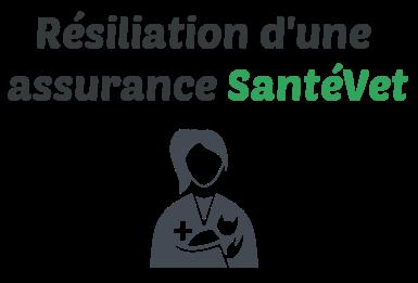 resiliation assurance santevet