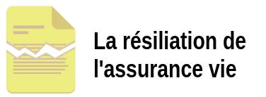 resiliation assurance vie Banque Postale