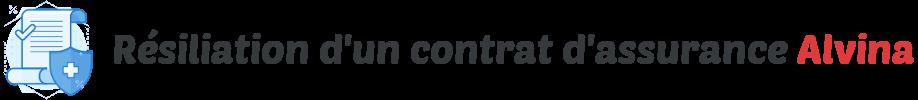 resiliation contrat assurance alvina