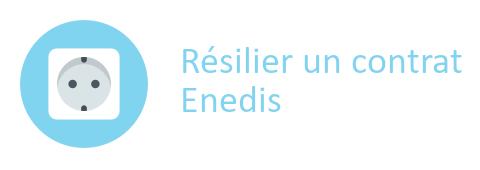 résiliation contrat Enedis