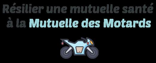 resiliation mutuelle sante mutuelle des motards
