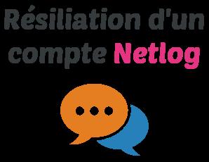 resiliation netlog