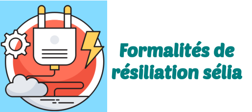 resiliation selia