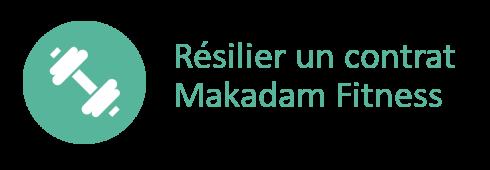 résilier Makadam Fitness