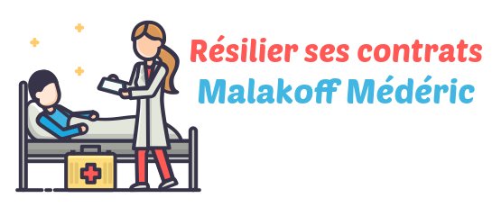 resilier Malakoff Mederic