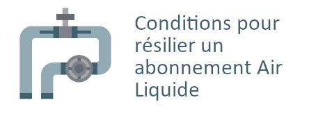 conditions résilier abonnement air liquide