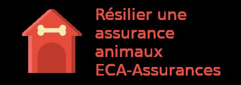 résilier assurances animaux ECA