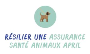 résilier assurance santé animaux April