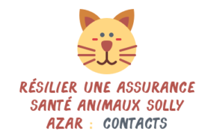 Résilier assurance animaux Solly Azar contact
