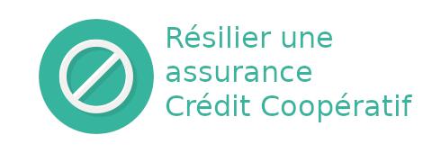 résilier assurance crédit coopératif