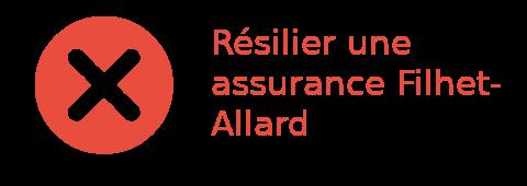 Résilier assurance Filhet-Allard