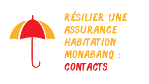 résilier une assurance habitation Monabanq contact