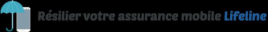 resilier assurance mobile lifeline