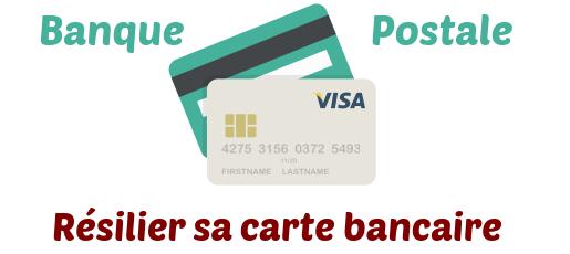 resilier carte banque postale